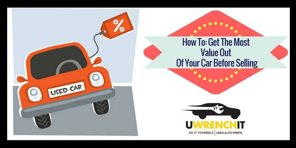maximize your car value